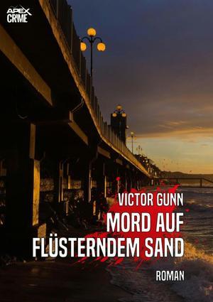 MORD AUF FLÜSTERNDEM SAND