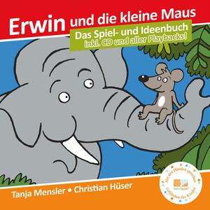 Erwin und die kleine Maus - Begleitbuch