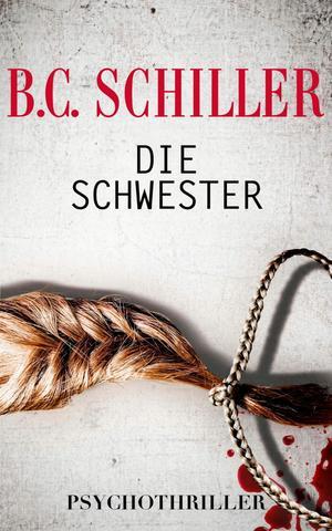 Die Schwester - Psychothriller