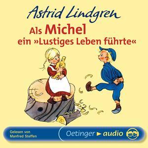 """Als Michel ein """"Lustiges Leben führte"""""""