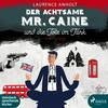 ¬Der¬ achtsame Mr. Caine