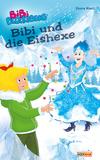 Bibi Blocksberg - Bibi und die Eishexe