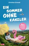 Ein Sommer ohne Kanzler