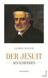 Der Jesuit aus Lusitanien