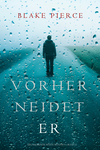 Vergrößerte Darstellung Cover: Vorher Neidet Er (Ein Mackenzie White Mystery-Buch 12). Externe Website (neues Fenster)