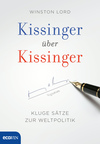 Kissinger über Kissinger