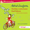 Na klar, Lotta kann Rad fahren und eine weitere Geschichte