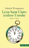 Leon Saint Clairs zeitlose Unruhe