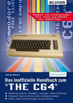 """Das inoffizielle Handbuch zum """"THE C64"""" mini und maxi:"""