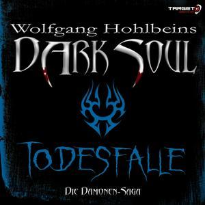 Wolfgang Hohlbeins Dark Soul 3: Todesfalle