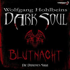 Wolfgang Hohlbeins Dark Soul 2: Blutnacht