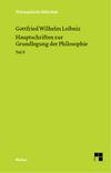Philosophische Werke / Hauptschriften zur Grundlegung der Philosophie Teil II