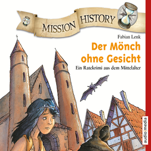 Mission History - Der Mönch ohne Gesicht
