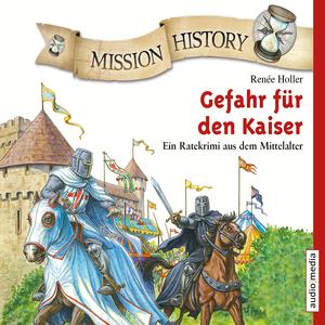 Mission History - Gefahr für den Kaiser