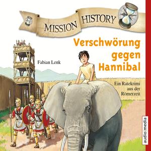 Mission History - Verschwörung gegen Hannibal