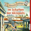 Mission History - Im Schatten der Akropolis