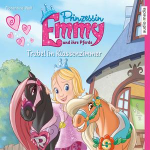 Prinzessin Emmy und ihre Pferde. Trubel im Klassenzimmer