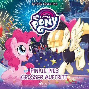 My Little Pony - Beyond Equestria: Pinkie Pies großer Auftritt