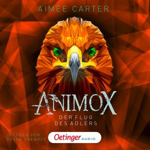 Animox. Der Flug des Adlers