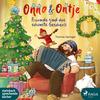 Onno & Ontje - Freunde sind das schönste Geschenk (Band 4)