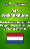 Das Wörterbuch Niederländisch-Deutsch / Deutsch-Niederländisch