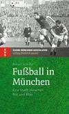 Fußball in München