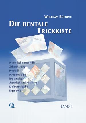 Die dentale Trickkiste