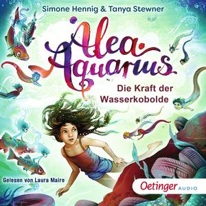 Alea Aquarius. Die Kraft der Wasserkobolde