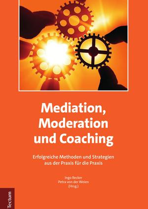 Mediation, Moderation und Coaching