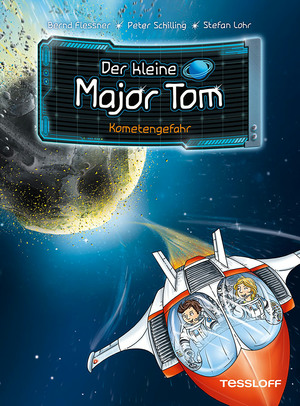 Der kleine Major Tom, Band 4: Kometengefahr