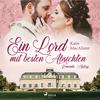 Ein Lord mit besten Absichten - Romantic History 1