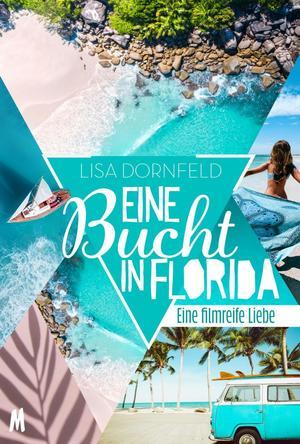 Eine Bucht in Florida - Liebesroman