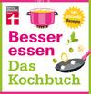 Vergrößerte Darstellung Cover: Besser essen - Das Kochbuch. Externe Website (neues Fenster)