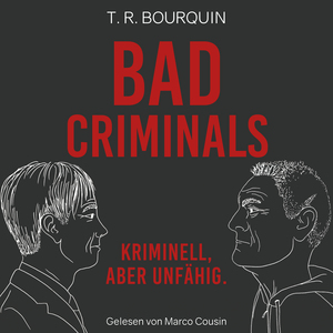 Bad Criminals