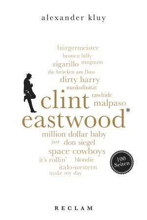 Clint Eastwood. 100 Seiten