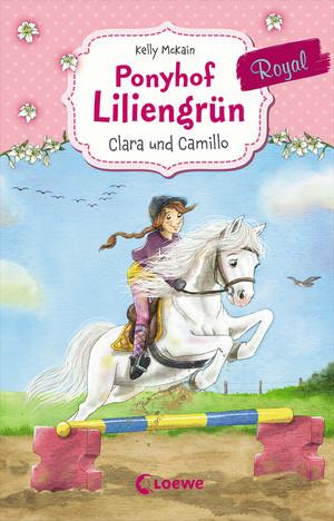 Ponyhof Liliengrün Royal 3 - Clara und Camillo