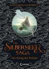 Die Silbermeer-Saga - Der König der Krähen