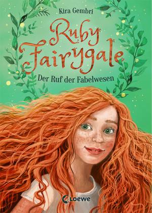 Ruby Fairygale - Der Ruf der Fabelwesen