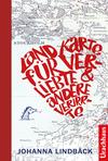 Landkarte für Verliebte und andere Verirrte