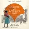 Die Galerie am Potsdamer Platz (ungekürzt)