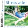 Stress ade!