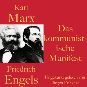 Karl Marx / Friedrich Engels: Das kommunistische Manifest