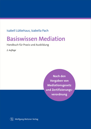 Basiswissen Mediation