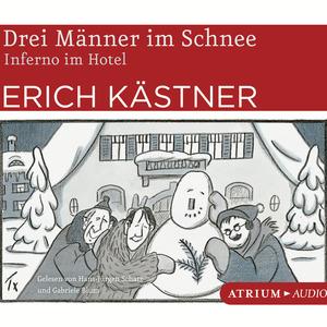 Drei Männer im Schnee / Inferno im Hotel