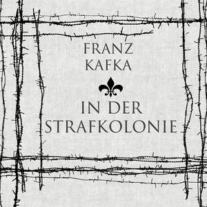 In der Strafkolonie (Franz Kafka)