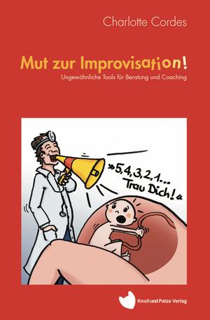 Mut zur Improvisation!