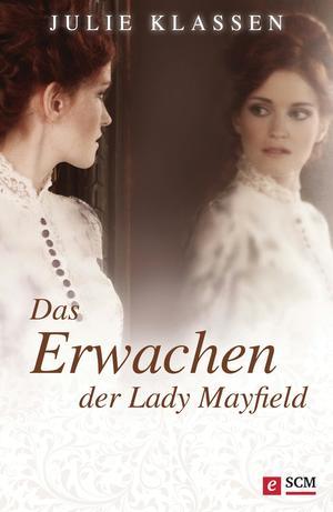 Das Erwachen der Lady Mayfield