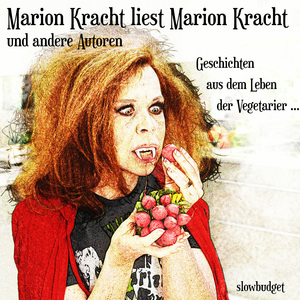 Marion Kracht liest Marion Kracht und andere Autoren