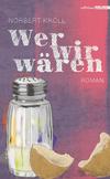 Vergrößerte Darstellung Cover: Wer wir wären. Externe Website (neues Fenster)