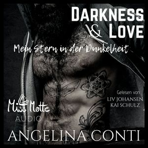 Darkness & Love. Mein Stern in der Dunkelheit